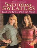 Saturday Sweaters Easy to Knit Easy to Wear