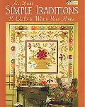 Simple Traditions 14 Quilts to Warm Your Home