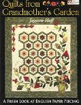 Quilts from Grandmother's Garden A Fresh Look at English Paper Piecing