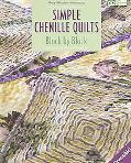 Simple Chenille Quilts Block by Block