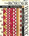 Border Workbook Easy Speed-Pieced & Foundation-Pieced Borders