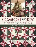 Comfort and Joy 14 Quilts for Christmas