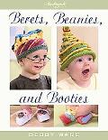 Berets, Beanies and Booties