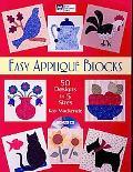 Easy Applique Blocks: 50 Design in 5 Sizes