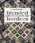 Blended Borders: Quilts With a Creative Edge (That Patchwork Place)