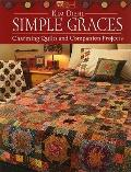 Simple Graces : Charming Quilts and Companion Projects