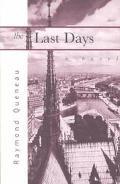 Last Days A Novel