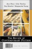 The Review of Contemporary Fiction: XX, #2: Jean Rhys / John Hawkes / Paul Bowles / Margueri...