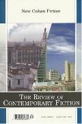 Review of Contemporary Fiction: Fall 2006: New Cuban Fiction, Vol. 26