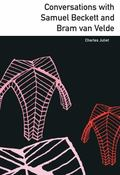 Conversations with Samuel Beckett and Bram van Velde