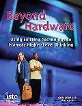 Beyond Hardware