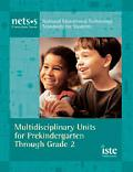Multidisciplinary Units for Prekindergarten Through Grade 2 National Educational Technology ...
