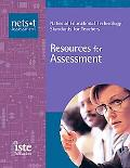 Resources for Assessment National Educational Technology Standards for Teachers