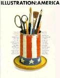 Illustration America: 25 Outstanding Portfolios - D. K. Holland - Hardcover