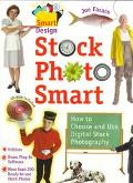 Stock Photo Smart How to Choose and Use Digital Stock Photography