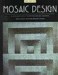 Art of Mosaic Design: A Collection of Contemporary Artists - Joann Locktov - Hardcover