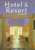 Interior Design Library: Hotel and Resort Interiors