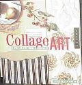 Collage Art The Step-By-Step Guide and Showcase