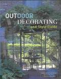 Outdoor Decorating and Style Guide Fresh Ideas and Inspiration for Making Beautiful Outdoor ...