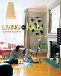 Living With Kids Ideas and Solutions for Family-Friendly Interiors