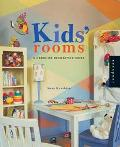 Kids Rooms A Hands-On Decorating Guide