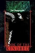 Book of the Kindred: Vampire the Masquerade - Mark Rein-Hagen - Paperback