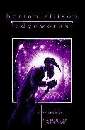 Edgeworks, Vol. 2 - Harlan Ellison - Hardcover - REPRINT