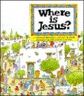 Where Is Jesus?: An Interactive Bible Storybook - Hunt and Thorpe - Hardcover