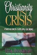 Christianity in Crisis Includes Study Guide