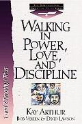 Walking in Power, Love and Discipline: 1 and 2 Timothy and Titus - Kay Arthur - Paperback