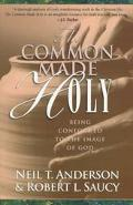 Common Made Holy