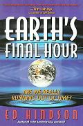 Earth's Final Hour: Are We Really Running out of Time?