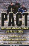 The Pact: Three Young Men Make a Promise and Fulfill a Dream (Highbridge Distribution)