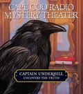 Captain Underhill Uncovers the Truth: behind Edgar Allan Crow and the Purloined, Purloined L...