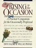 Rising to the Occasion A Practical Companion for the Occasionally Perplexed