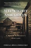 Midnight Assassin A Murder In America's Heartland