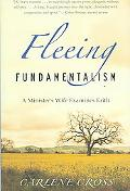 Fleeing Fundamentalism A Minister's Wife Examines Faith
