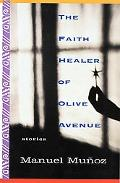 Faith Healer of Olive Avenue