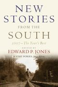 New Stories from the South The Year's Best 2007