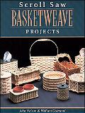 Scroll Saw Basket Projects 12 Advanced Authentic-Looking Baskets