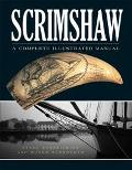Scrimshaw A Complete Illustrated Manual