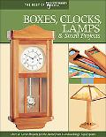 Boxes, Clocks, Lamps, & Small Projects