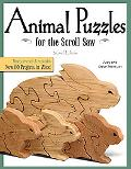 Animal Puzzles for the Scroll Saw: Newly Revised & Expanded, Now 50 Projects in Wood