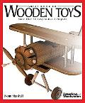 Great All-American Wooden Toys: More Than 50 Easy-to-Build Projects