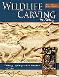 Wildlife Carving in Relief, Second Edition Revised and Expanded: Carving Techniques and Patt...