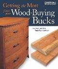 Getting the Most from Your Wood-Buying Bucks: Find, Cut, and Dry Your Own Lumber (Best of Am...