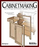 Illustrated Cabinetmaking: How to Design and Construct Furniture That Works (Fox Chapel Publ...