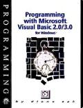 Programming with Microsoft Visual Basic 2/3 for Windows (with Visual Basic 2 Primer Edition)...
