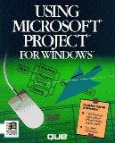 Using Microsoft Project for Windows