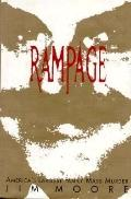 Rampage: America's Largest Family Murder